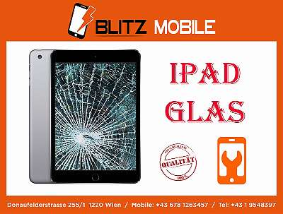 iPad 2-3-4 / iPad Mini / iPad Air - TOUCH AUSTAUSCHSERVICE - BLITZ MOBILE - DONAUFELDERSTASSE 255 1220 WIEN