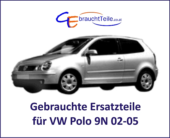 vw polo 9n 02 05 gebrauchte ersatzteile von a bis z hier in unserem willhabenshop 29. Black Bedroom Furniture Sets. Home Design Ideas