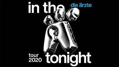 17.11.2020 DIE ÄRZTE In The Ä Tonight Tour 2020 Wiener Stadthalle 19:30 Uhr Sitzplätze Sektor 65