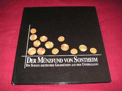 Der Münzfund von Sontheim 410 keltische Münzen Gold !