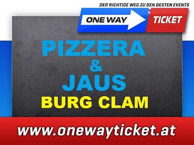 Pizzera & Jaus live Burg Clam Samstag 17.07.2021