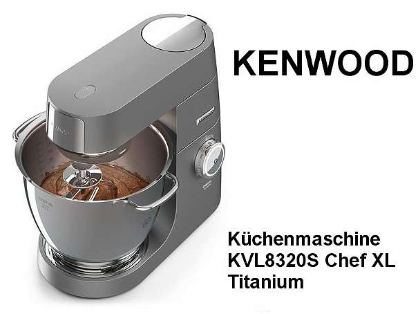KENWOOD Küchenmaschine KVL8320S Chef XL Titanium - Schörfling - KENWOOD Küchenmaschine KVL8320S Chef XL Titanium Die Chef Titanium ist die erste Küchenmaschine von KENWOOD mit Rührschüssel-Innenbeleuchtung. S ie überzeugt durch einzigartige Leistung, Präzision und Vielseitigkeit. Mit ihr gelingt  - Schörfling
