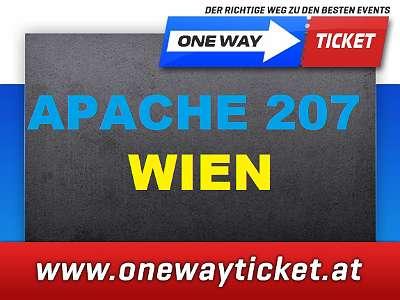 APACHE 207 live in Wien 13.08.2021 Stehplätze Restkarten verfügbar