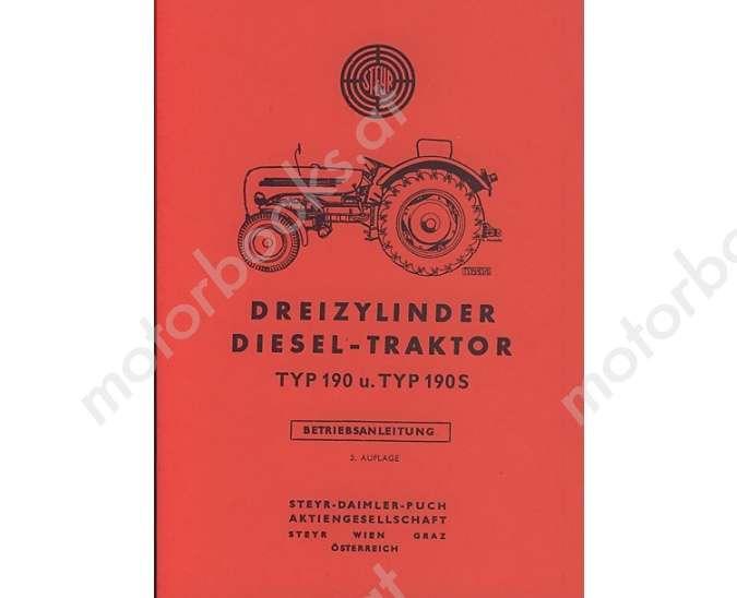 Betriebsanleitung Steyr 190 und 190 S (Schmalspurtraktor), € 30,50 ...