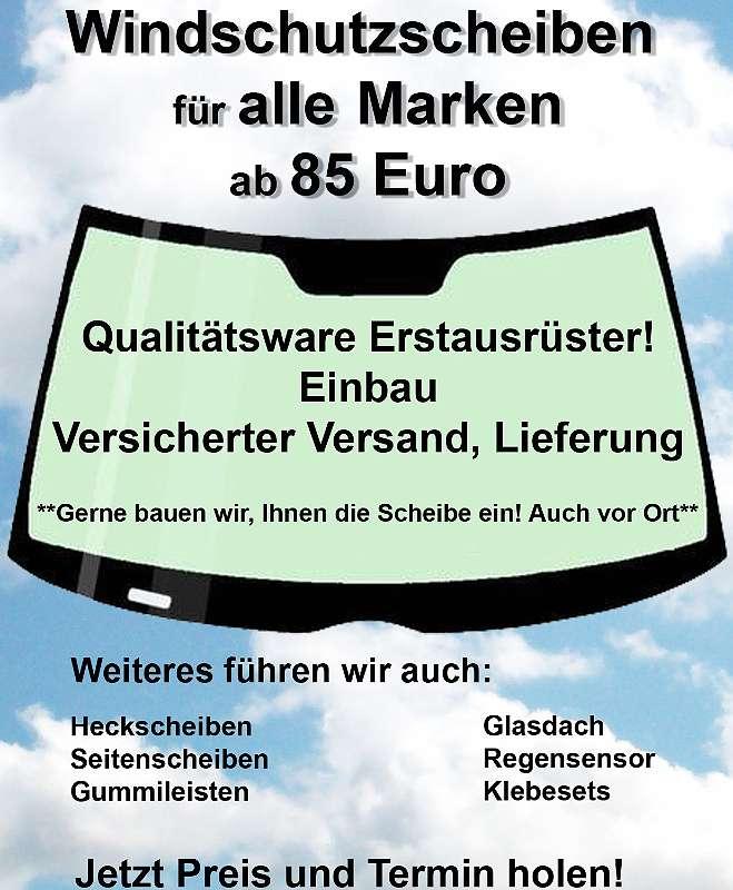 Windschutzscheiben ab 85 Euro