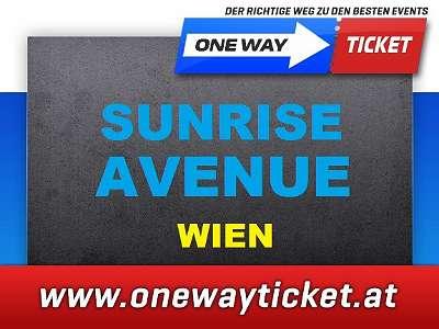 Sunrise Avenue Wien Sitzplätze Front of Stage Stehplätze Stadthalle