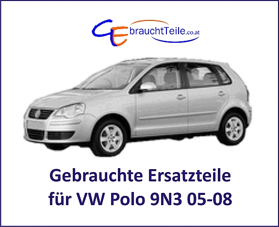 vw polo 9n3 05 08 gebrauchte ersatzteile von a bis z hier in unserem willhabenshop 29. Black Bedroom Furniture Sets. Home Design Ideas
