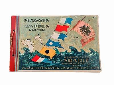 Flaggen und Wappen der Welt. Herausgegeben von der Abadie Papiergesellschaft A. G. Zigarettenpapier-Zigarettenhülsen.