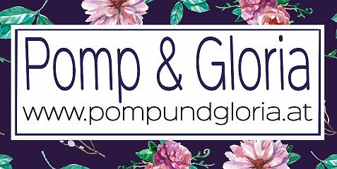 Pomp und Gloria